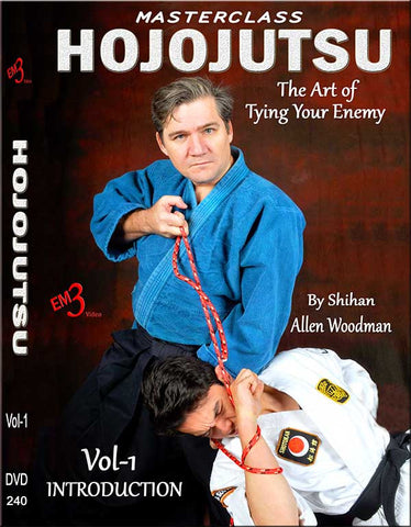 HOJOJUTSU The Art of Tying Your Enemy DVD 1 by Allen Woodman - Budovideos Inc
