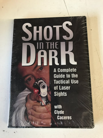 Shots in the Dark: Complete Guide to Tactical Use of Laser Sights DVD by Clyde Caceres