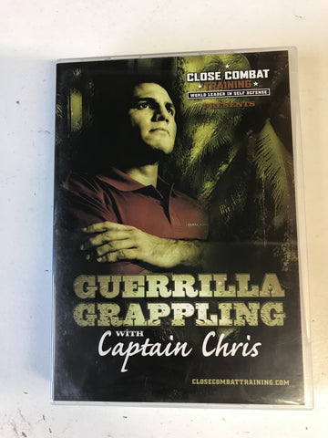Guerrilla Grappling with Captain Chris - Close Combat Training 4 DVD Set with Captain Chris (Preowned) - Budovideos