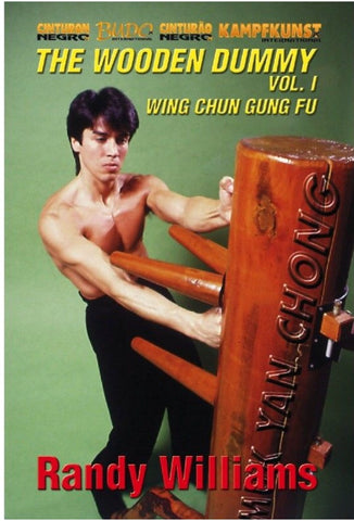 Wing Chun Wooden Dummy Form Part 1 DVD by Randy Williams - Budovideos