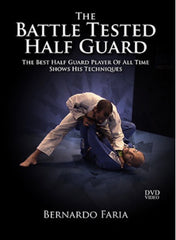 Battle Tested Half Guard 4 DVD Set by Bernardo Faria