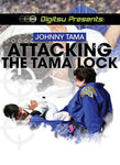 Attacking the Tama Lock BLURAY by Johnny Tama
