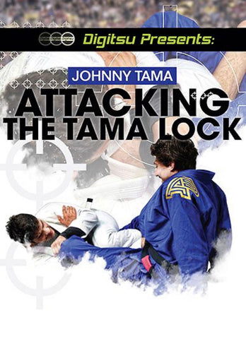 Attacking the Tama Lock BLURAY by Johnny Tama - Budovideos