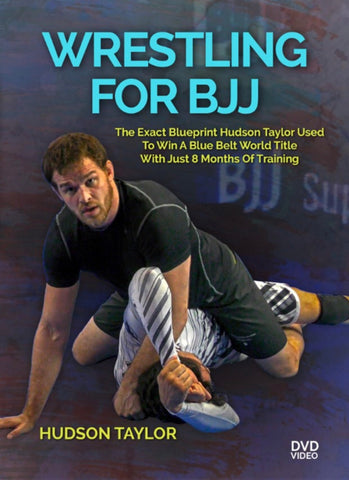 Wrestling for BJJ 4 DVD Set by Hudson Taylor