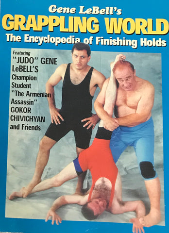 Gene LeBell's Grappling World - The Encyclopedia of Finishing Holds Book (1st Edition) (Preowned) - Budovideos Inc