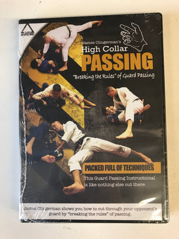 "High Collar Passing ""Breaking the Rules"" of Guard Passing DVD by James Clingerman"