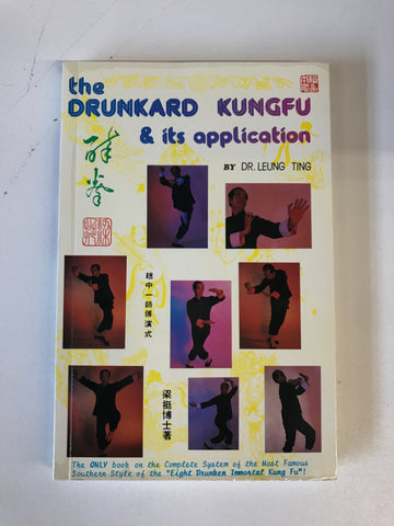 Drunkard Kung Fu and Its Application Book by Leung Ting (Preowned) - Budovideos