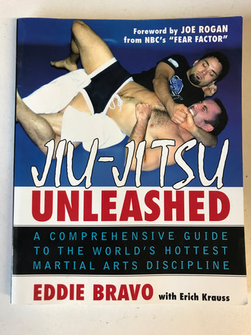 Jiu-Jitsu Unleashed Book by Eddie Bravo (Preowned) - Budovideos