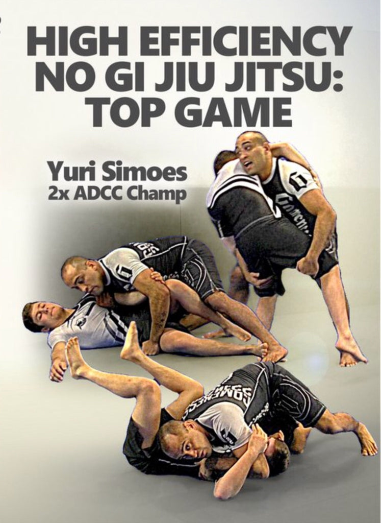 High Efficiency No Gi Jiu Jitsu Top Game 4 DVD Set by Yuri Simoes - Budovideos