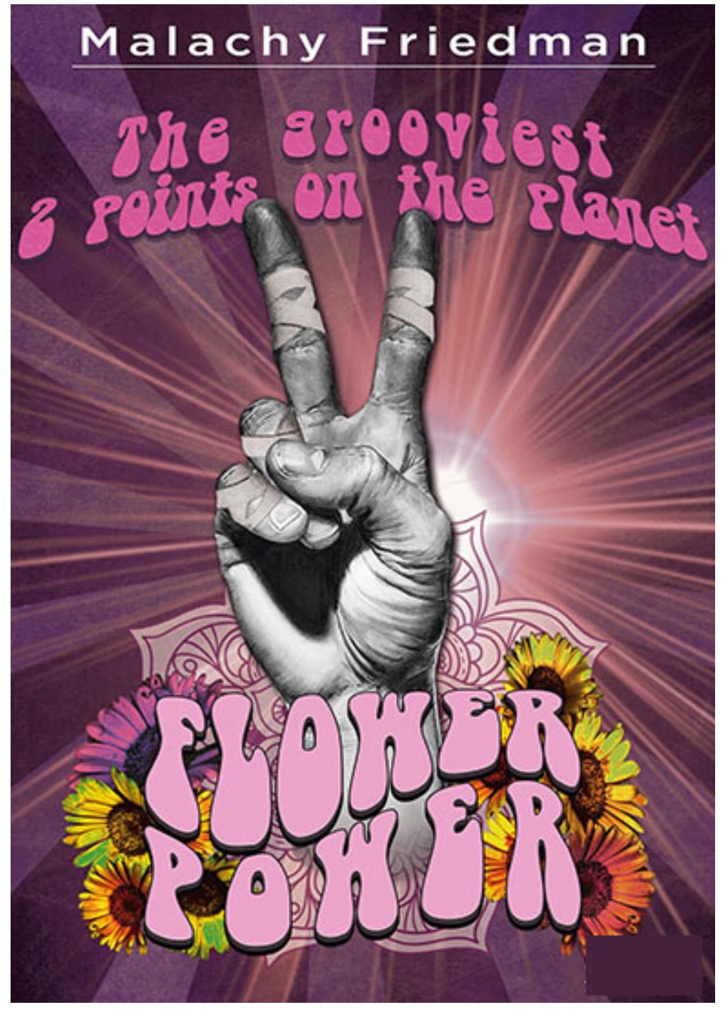 Flower Power DVD by Malachy Friedman - Budovideos