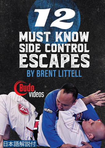 12 Must Know Side Control Escapes DVD or Blu-ray by Brent Littell - Budovideos