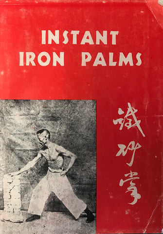 Instant Iron Palms Book by H.C. Chao (Preowned)