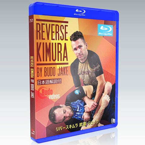 The Reverse Kimura DVD or Blu-ray by Budo Jake - Budovideos