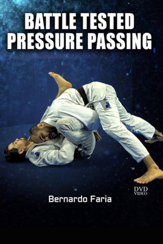 Battle Tested Pressure Passing 4 DVD Set by Bernardo Faria