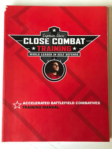 Close Combat Training: Accelerated Battlefield Combatives Book by Captain Chris Pizzo (Preowned)