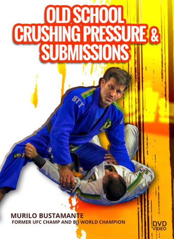 Old School Crushing Pressure & Submissions 2 DVD Set by Murilo Bustamonte - Budovideos