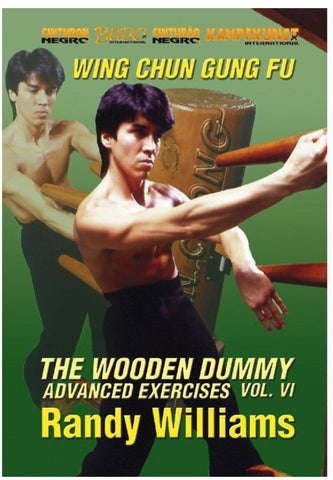 Wing Chun Wooden Dummy Form Advanced Drills DVD by Randy Williams - Budovideos