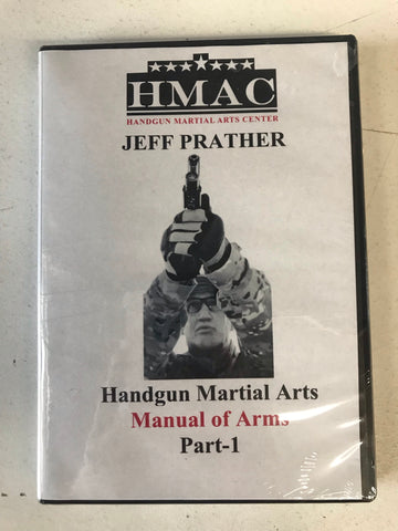 Handgun Martial Arts: Manual of Arms DVD 1 by Jeff Prather - Budovideos Inc