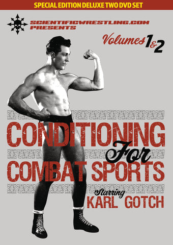 Conditioning for Combat Sports 2 DVD Set with Karl Gotch - Budovideos