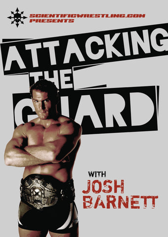 Attacking the Guard DVD by Josh Barnett - Budovideos Inc