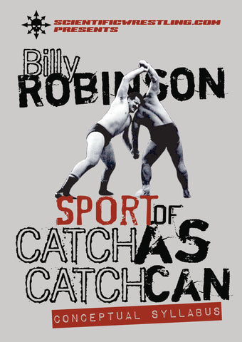 Sport of Catch-As-Catch-Can DVD with Billy Robinson - Budovideos