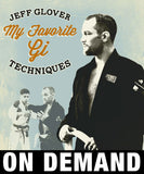 My Favorite Gi Techniques by Jeff Glover (On Demand) - Budovideos Inc