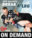 Break a Leg by Jeff Glover (On Demand)