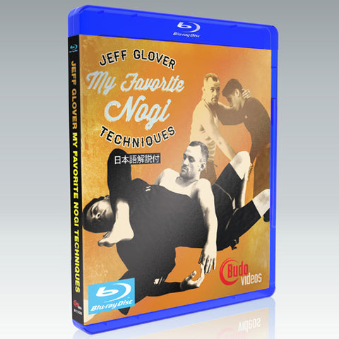 My Favorite NoGi Techniques DVD or Blu-ray by Jeff Glover - Budovideos