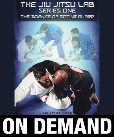 Jiu-Jitsu Lab: Science of the Sitting Guard Set by Matt Baker (On-demand)