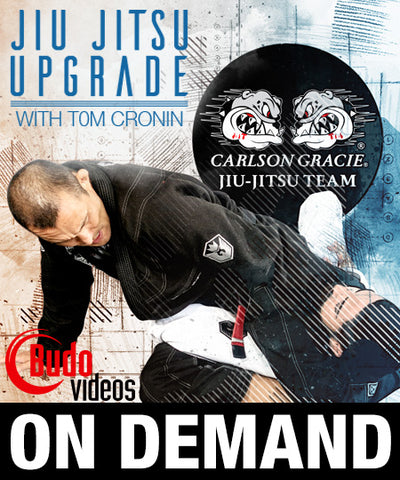 Jiu Jitsu Upgrade On Demand by Tom Cronin