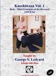 Principles of Kaeshiwaza Vol 1 - 2 DVD Set with George Ledyard - Budovideos