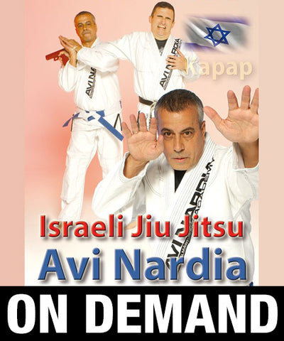 Kapap Israeli Jiu Jitsu and Martial Arts with Avi Nardia (On Demand)