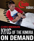 King of the Kimura with Chris Brennan (On Demand) - Budovideos