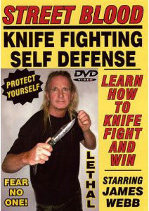 Street Blood Knife Fighting DVD with James Webb - Budovideos Inc