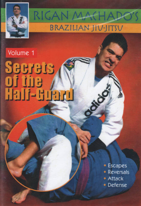 Secrets of the Half Guard DVD 1 by Rigan Machado Cover 1