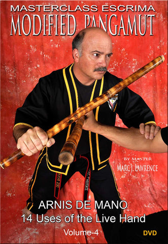Masterclass Escrima - Modified Pangamut Vol. 4 - Arnis De Mano DVD by Marc J. Lawrence - Budovideos