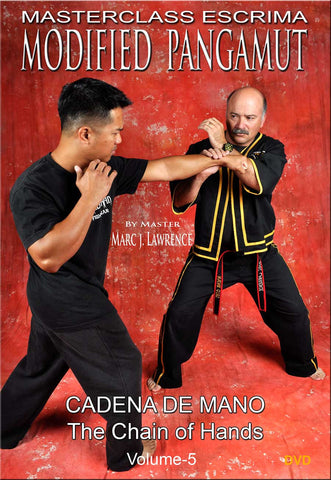 Masterclass Escrima - Modified Pangamut Vol. 5 - Cadena De Mano DVD by Marc J. Lawrence - Budovideos