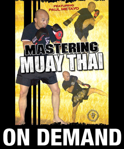 Mastering Muay Thai with Paul Metayo (On Demand) - Budovideos