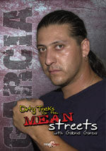 Mean Streets DVD with Gabriel Garcia - Budovideos Inc