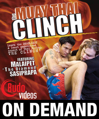 The Muay Thai Clinch by Malaipet (On Demand) - Budovideos