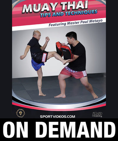 Muay Thai Tips and Techniques with Paul Metayo (On Demand)