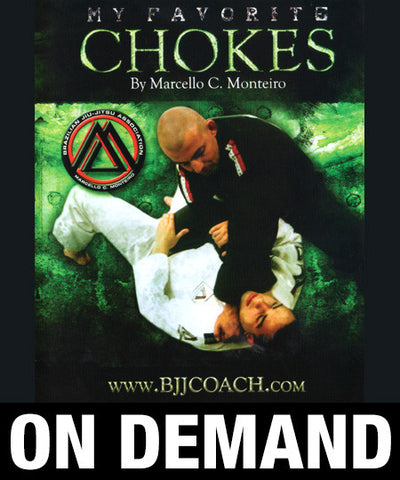 My Favorite Chokes with Marcello Monteiro (On Demand)