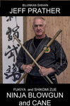 Ninja Blowgun & Cane DVD by Jeff Prather - Budovideos