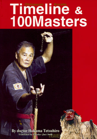 Okinawa Karate Timeline and 100 Masters Book by Hokama Tetsuhiro