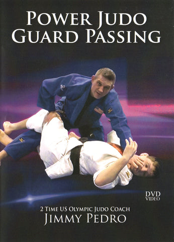 The Power Judo Guard Passing DVD by Jimmy Pedro - Budovideos
