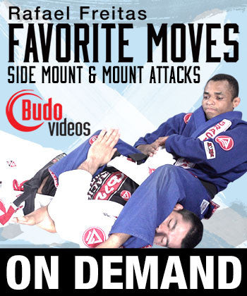 Rafael Freitas Favorite Moves: Side Mount & Mount Attacks (On Demand) - Budovideos