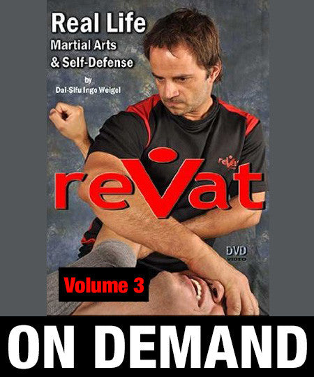 reVat Volume 3 Real Life Martial Arts & Self Defense by Ingo Weigel (On Demand)