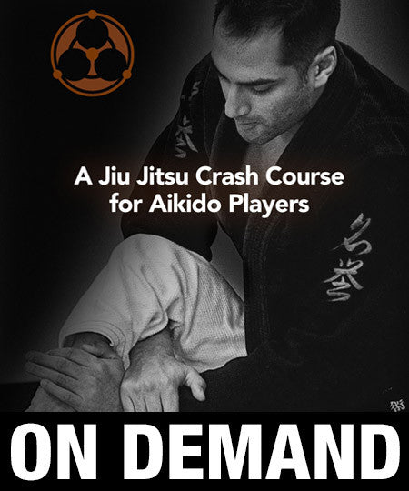 Roy Dean - A Jiu Jitsu Crash Course for Aikido Players (On Demand) - Budovideos