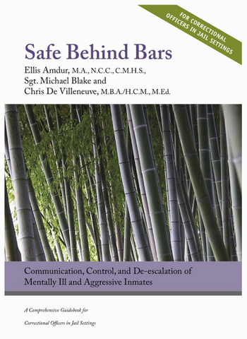 Safe Behind Bars by Ellis Amdur, Michael Blake, and Chris De Villeneueve (E-book) - Budovideos