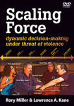 Scaling Force DVD by Rory Miller & Lawrence A Kane - Budovideos